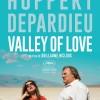 Critique de VALLEY OF LOVE de Guillaume Nicloux (compétition officielle du 68ème Festival de Cannes)