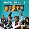 Critique – ENTRE LES MURS de Laurent Cantet (Palme d'or du Festival de Cannes 2008), ce soir sur Arte