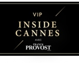 Concours – Gagnez 3 kits Glamour Absolu Franck Provost et jeu VIP inside Cannes
