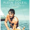 FESTIVAL PARIS CINEMA 2013 : PLEIN SOLEIL de René Clément en version restaurée