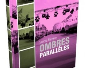 Â«Ombres parallèlesÂ», recueil de nouvelles au coeur du cinéma