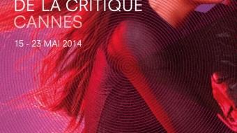 Programme de la Semaine de la Critique 2014