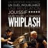 Critique de WHIPLASH de Damien Chazelle – Film d'ouverture et en compétition officielle du 1er Festival du Cinéma et Musique de Film de La Baule