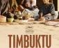 Critique de TIMBUKTU d'Abderrahmane Sissako – Compétition officielle du Festival de Cannes 2014- Concours (5×2 places à gagner)