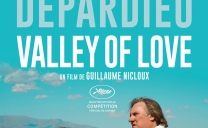 Critique de VALLEY OF LOVE de Guillaume Nicloux (compétition officielle du 68ème Festival de Cannes)